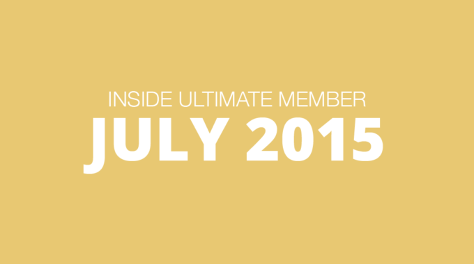 Inside Ultimate Member July 2015