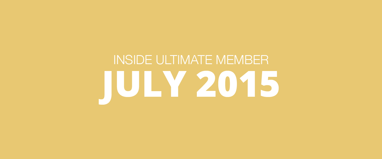 Inside Ultimate Member July 2015